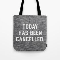 日本即納★【Society6】Today has been Cancelledトートバッグ