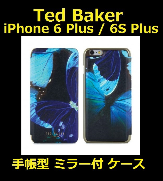 TEDBAKER 手帳型ミラー付 iPhone 6 Plus / 6S Plus ■K110