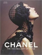 Chanel: The Vocabulary of Style ハードカバー 写真集