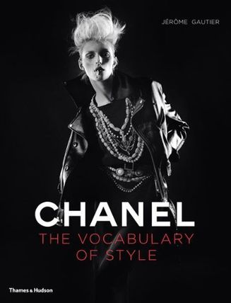 Chanel: The Vocabulary of Style Hardcover ? 31 Oct 2011
