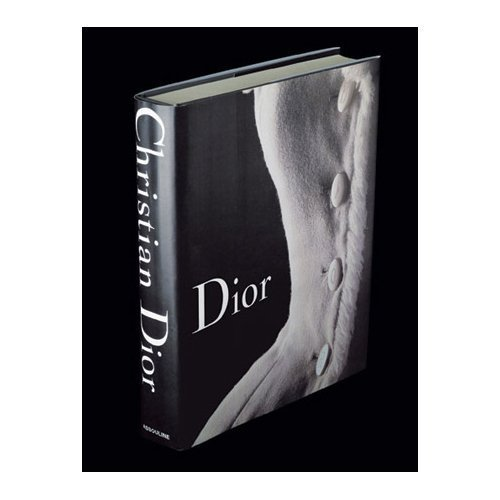 Dior: 60Years of Style: From Christian Dior to John Galliano