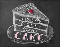 Lily and Val お洒落なアートポスターI love you more than cake