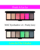 MAC Eyeshadow x 6  Fruity Juicy☆FruitALaLa& LoveInTheGlades