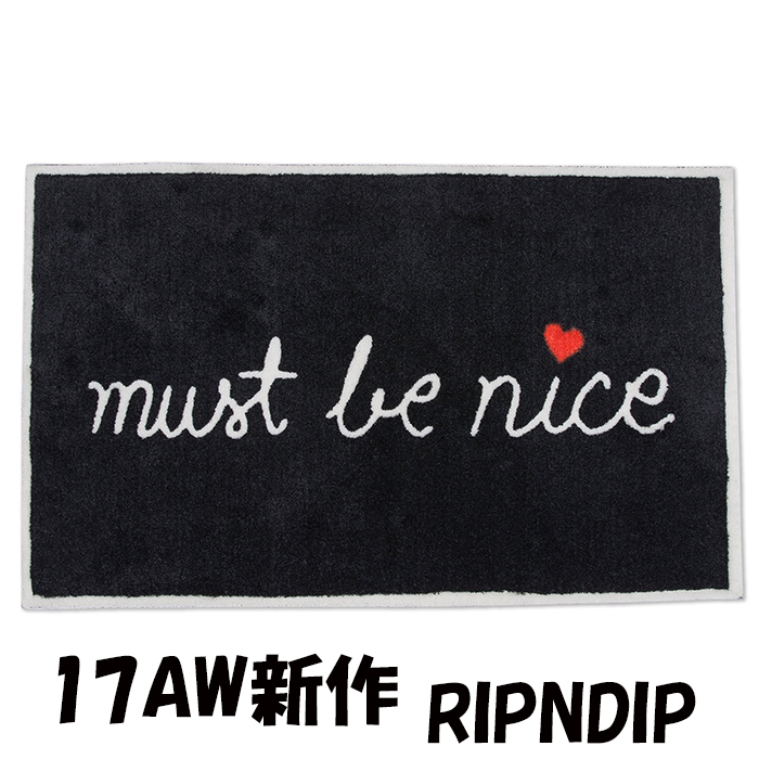 17AW新作 RIPNDIP MUST BE NICE ラグマット