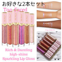 お得な2本セット★Too Faced♪Rich & Dazzling Sparkling Lip