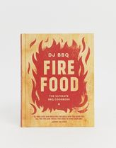 Fire Food - The Ultimate BBQ Cookbook