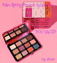 限定☆Too Faced♪ Palm Spring Dreams Eyeshadow