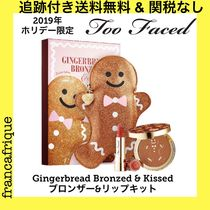 2019年ホリデー☆Too Faced☆Gingerbread Bronzed & Kissed
