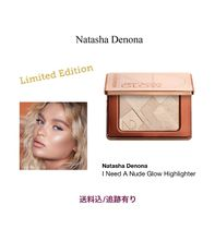 Natasha Denona★I Need A Nude Glow Highlighter 【限定品】
