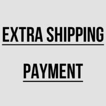 FOR EXTRA SHIPPING PAYMENT